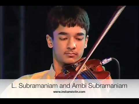 L. Subramaniam and Ambi Subramaniam