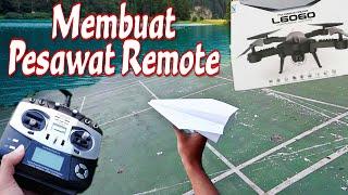 Cara Membuat Pesawat Remote di Rumah + GIVEAWAY