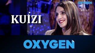 OXYGEN Pjesa 2 - Kuizi 10.11.2018