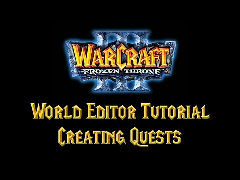 Warcraft 3 World Editor Tutorial - Quests