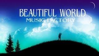 MUSIC - FACTORY ? BEAUTIFUL WORLD ? Pascal Alexandra