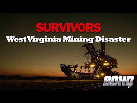 West Virginia Mining Disaster - SURVIVORS