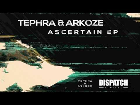Tephra & Arkoze - Ascertain (feat. MC Fokus) [Premiere]