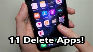 iPhone 11 How to Delete Apps!