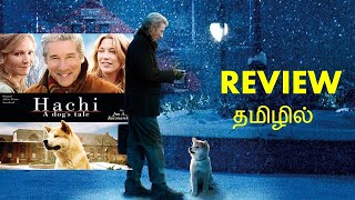 Hachi A Dog's Tale Hollywood Movie Review in Tamil by Aksha studios