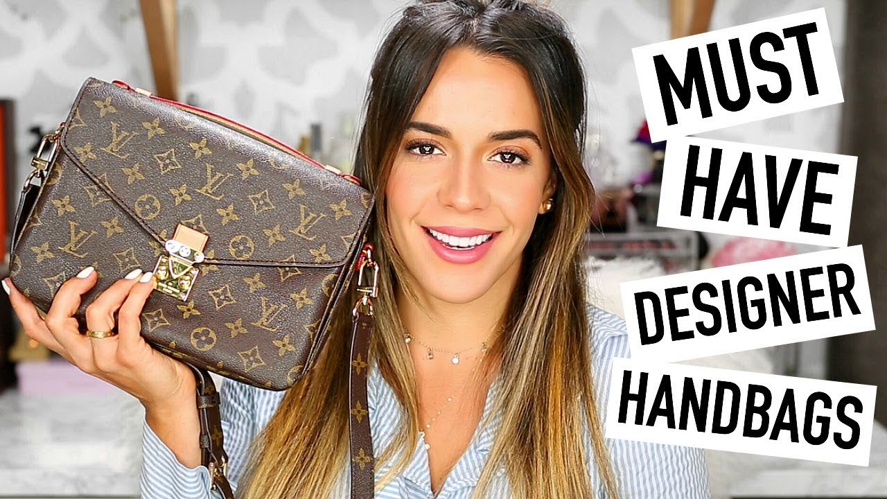 My Top 5 Must Have Designer Bags Gucci Chloe Louis Vuitton Ysl