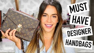 MY TOP 5 MUST HAVE DESIGNER BAGS | GUCCI, CHLOE, LOUIS VUITTON, YSL