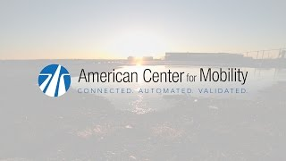 The American Center for Mobility | MEDC