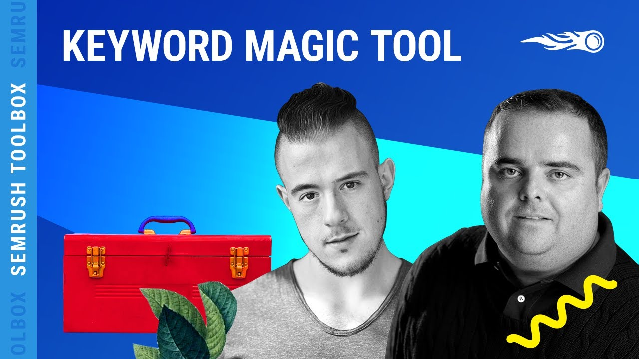 How Semrush Keyword Magic Tool can Save You Time, Stress, and Money.