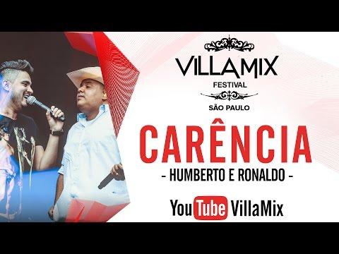 Carência - Humberto e Ronaldo - Villa Mix São Paulo 2016 ( Ao Vivo )