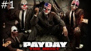 Payday The Heist walkthrough  part 1