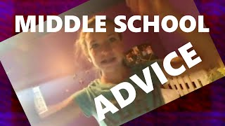 MIDDLE SCHOOL TIPS FOR GUYS AND GIRLS: Dating, Studying, etc.