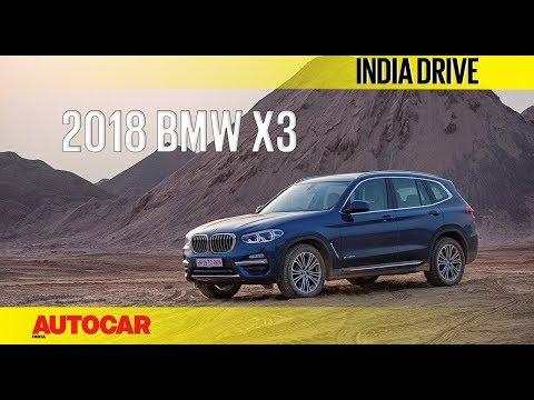 2018 BMW X3 | India Drive | Autocar India
