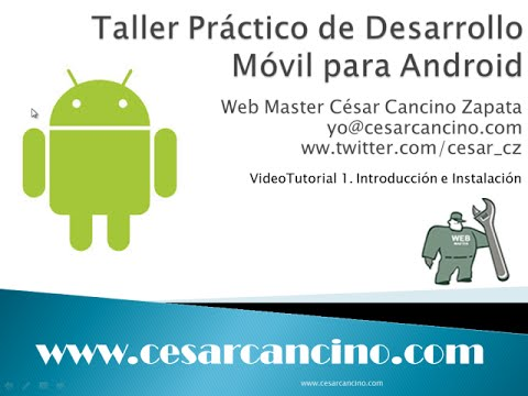 VideoTutorial 1 Taller Práctico Desarrollo Móvil para Android. Introducción e instalación