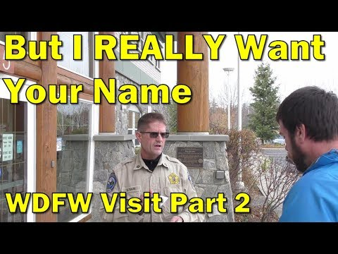 WA Dept Of Fish & Wildlife 1st Amendment Audit Part 2