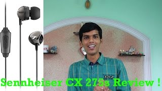 Sennheiser CX 275s Review ! Extra bass? Mid range earphones [PriceWise] !