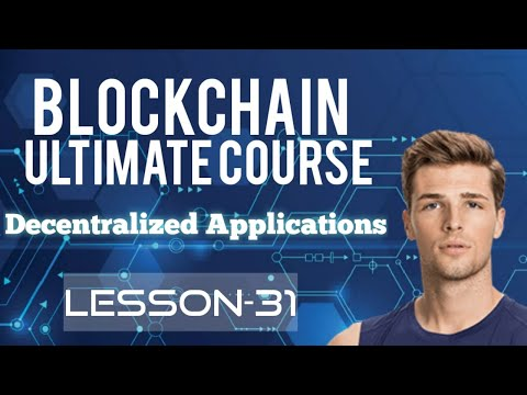 decentralized applications – what is a dapp? learn decentralized application on the blockchain #31