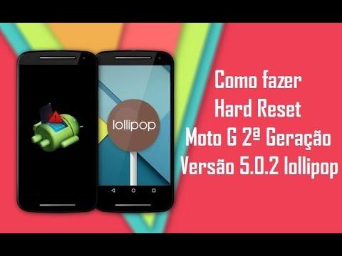 Hard Reset Moto G 2ª Geração Versão Android 5.0.2 Lollipop
