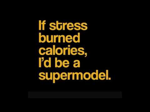 Funny Stress Quotes Youtube
