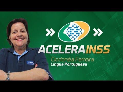 Aula de Língua Portuguesa - Prof. Clô Ferreira - Acelera INSS! - AO VIVO - AlfaCon
