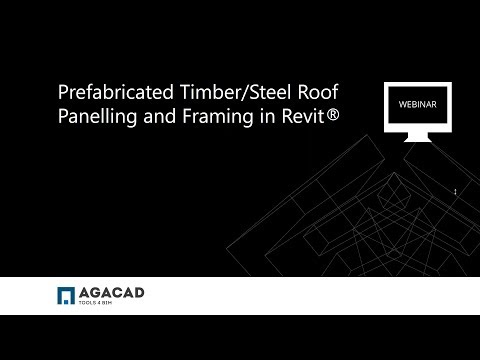 Prefabricated Timber/Steel Roof Paneling and Framing in Revit