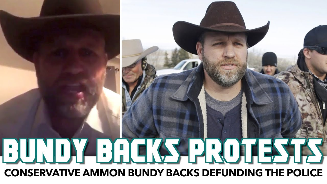 Conservative Ammon Bundy Backs Defunding The Police