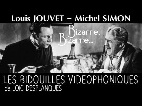 louis-jouvet-et-michel-simon---bizarre,-bizarre...-(les-bidouilles-vidéophoniques-loïc-desplanques)