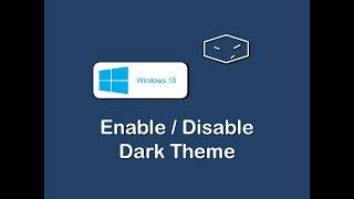 windows 10 enable or disable dark theme