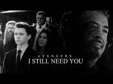 (Marvel) Avengers | I Still Need You
