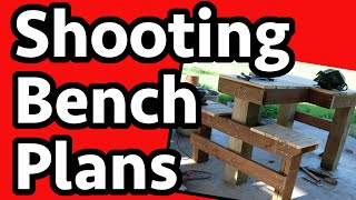 Building A Shooting Bench - Plans Construction