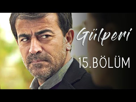 Gülperi | 15.Bölüm
