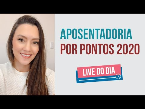 APOSENTADORIA por PONTOS 2020