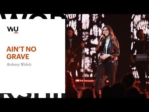 Bethany Wohrle - Ain't No Grave | Worship Moment