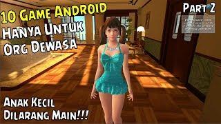 10 Game Android Ini GK BOLEH DI MAININ ANAK KECIL !!! Part 2