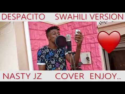 Despacito swahili version