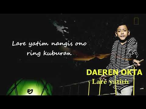 daeren-okta---lare-yatim-(lyric-video)