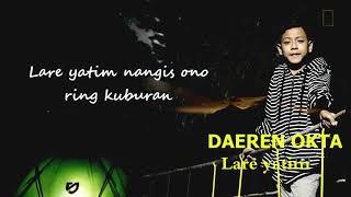 Daeren Okta - Lare Yatim (Lyric Video)
