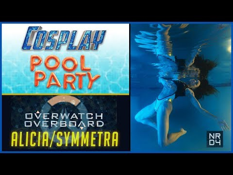 COSPLAY POOL PARTY Ep 1.04 Symmetra (Overwatch) featuring Alicia Marie