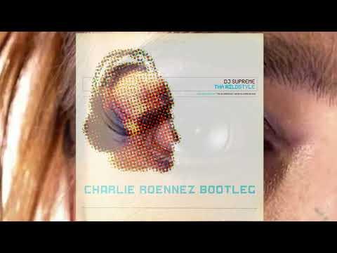CHARLIE ROENNEZ - SUPREME (bootleg)