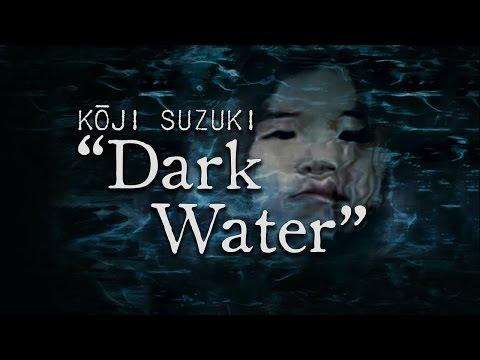 """Koji Suzuki's """"Dark Water"""""""
