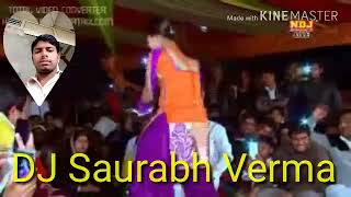 DJ Saurabh Verma Naina Mar Mar Kanha Nache to meet you