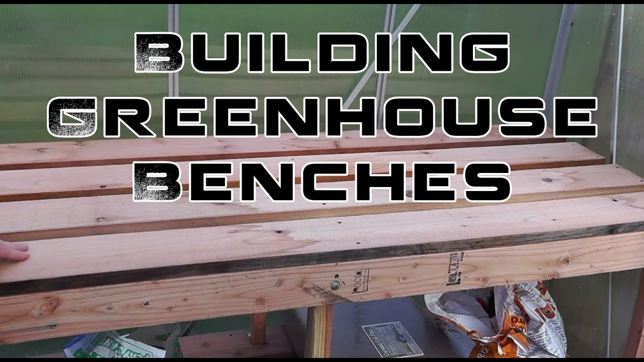 Building Greenhouse Benches For Winter Growing - YouTube
