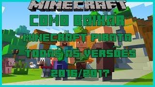 Minecraft - Como baixar e instalar minecraft pirata todas as versões 2018