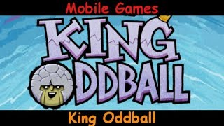 King Oddball - Ends The World - Android & iOS Mobile Gameplay Game Review