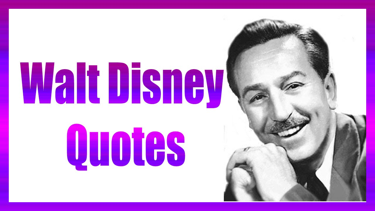 walt disney quotes youtube
