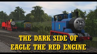 The Dark Side of Eagle the Red Engine