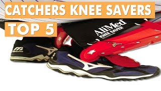 best catchers knee savers 2019