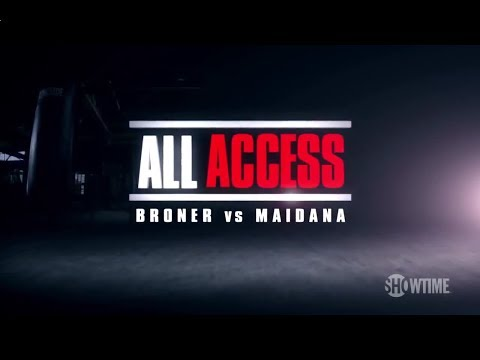 All Access: Adrien Broner vs Marcos Maidana (Full Episode)