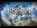 Horizon Zero Dawn | Folge 68 |