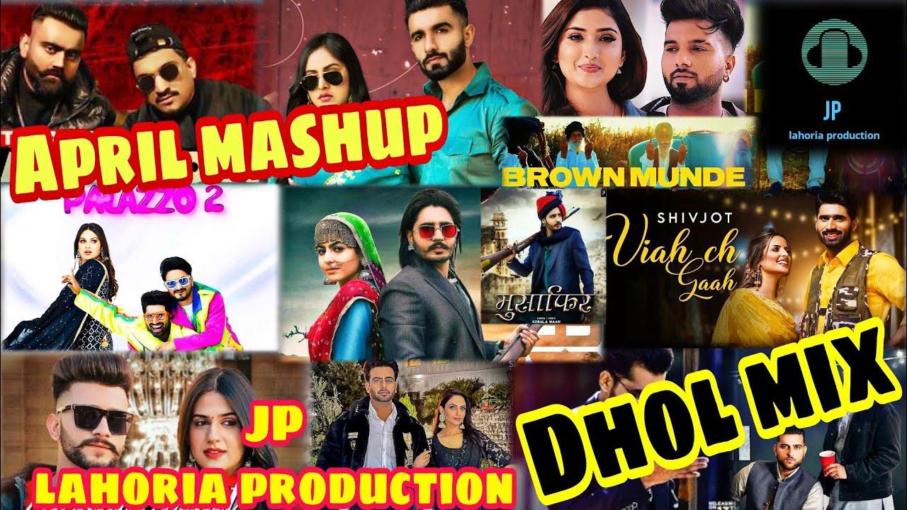 Download April 2021 punjabi non stop bhangra mashup Dhol mix Ft JP lahoria production